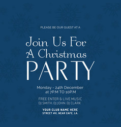 join us for a christmas party poster template vector image