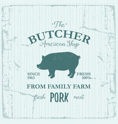 Butcher american shop label design with pork farm vector