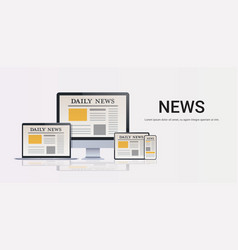 daily news articles on digital devices screens vector image