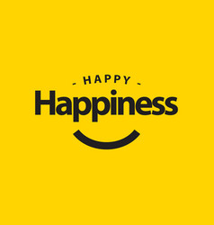 Happy happiness day template design vector