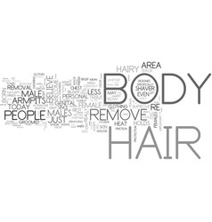 What body hair do you remove text word cloud vector