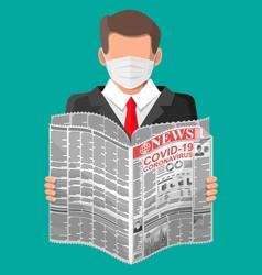 man reads newspaper news about covid19 coronavirus vector image