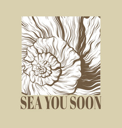 Sea you soon hand drawn seashell vector