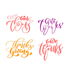 Set of four calligraphy phrases lettering vector