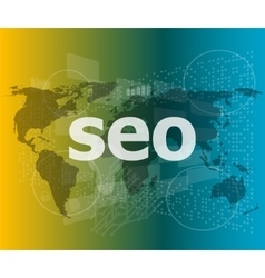 The word seo on digital screen it concept vector image