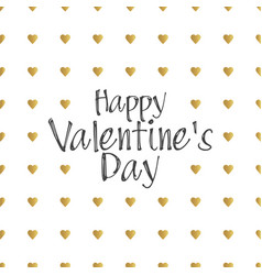 happy valentines day gold letters greating card vector image vector image