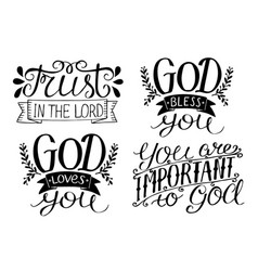 4 hand lettering god bless you god loves you vector image