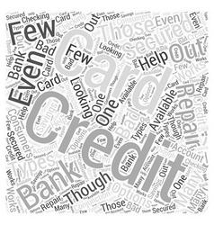 Bank Secured Credit Cards Word Cloud Concept vector