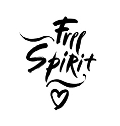 Free spirit lettering Hand vector image