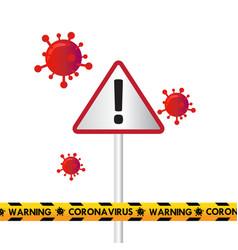 Traffic sign and police line corona virus vector