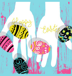 easter eggs in hands bright colors easter vector image