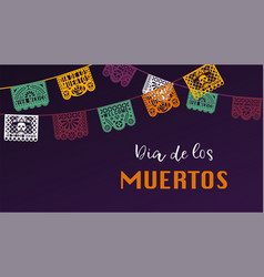 banner for dia de los muertos colorful papel vector image