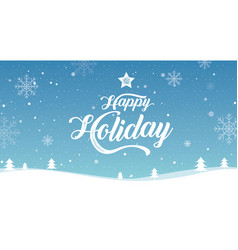 happy holiday merry year vector image