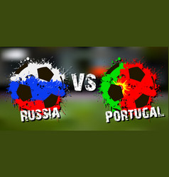 banner football match russia vs portugal vector image