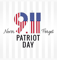 911 never forget patriot day usa light stripes vector