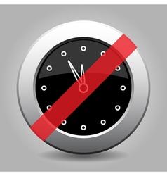 black metallic button last minute clock ban icon vector image