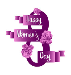 number eight with roses happy women day vector image
