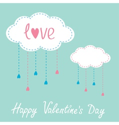 Two clouds with hanging rain drops Valentines Day vector image