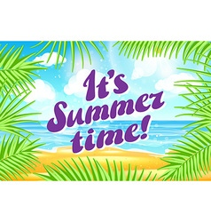 It s Summer time design tropical palm leaves Beach vector image