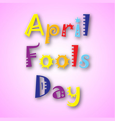 april fools day vector image vector image