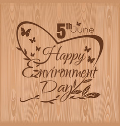 Happy environment day 5 june typographic design vector