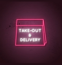 Take out and delivery neon sign delivery glowing vector