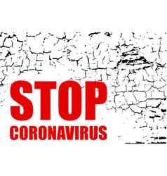 Sign caution coronavirus stop coronavirus corona vector