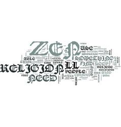zen beliefs text word cloud concept vector image