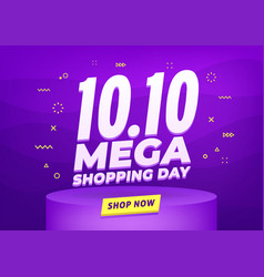 1010 mega shopping day sale poster or flyer vector image