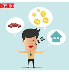 Business man daydream about money house and car vector