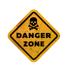 danger zone grungy emblem sign vector image