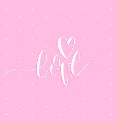Hand lettering phrase love february 14 vector