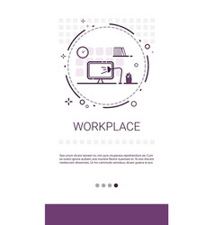 workplace desk computer workspace office banner vector image