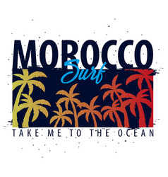 morocco surfing graphic with palms t-shirt design vector image