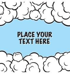 Cartoon pop art clouds frame background vector image