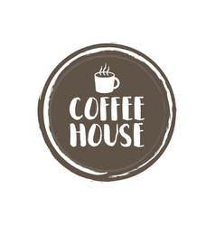 coffe house letters and cup grunge circle vector image