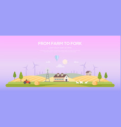 From farm to fork - modern flat design style vector