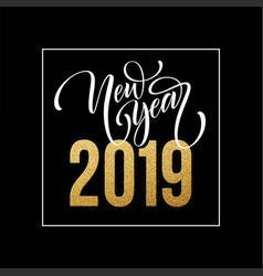 2019 happy new year beautiful handwritten modern vector