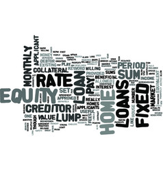 Z fixed rate home equity loans text word cloud vector
