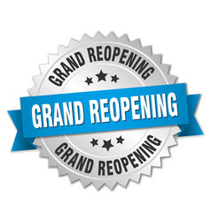 Grand reopening round isolated silver badge vector