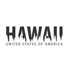 Hawaii usa united states of america text vector