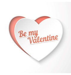 Be my valentine paper 3d heart holiday card vector