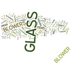 Glass blowers text background word cloud concept vector