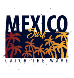 Mexico surfing graphic with palms t-shirt design vector