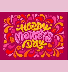 happy mothers day greeting card with calligraphy vector image