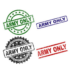 scratched textured army only seal stamps vector image