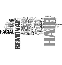 what can you do about facial hair removal text vector image vector image
