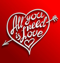 All you need is love Romantic card with vector image
