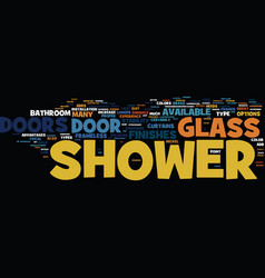 Glass shower doors outlast shower curtains text vector