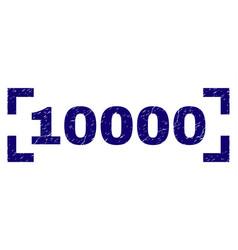 Grunge textured 10000 stamp seal inside corners vector